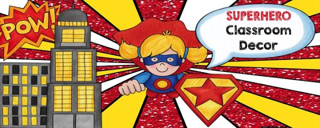 Classroom Decor Reveal #3: Superhero Theme