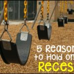 5 Reasons to Hold Onto Recess