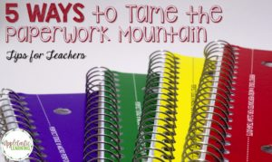 Grading Papers: 5 Ways to Tame the Paperwork Mountain