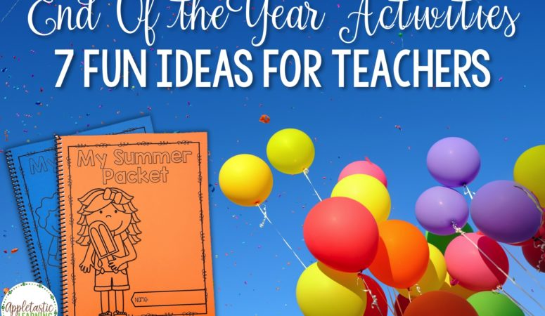End of the Year Activities and Ideas