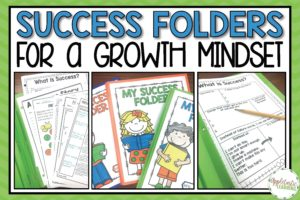 Developing a Growth Mindset with Student Success Folders