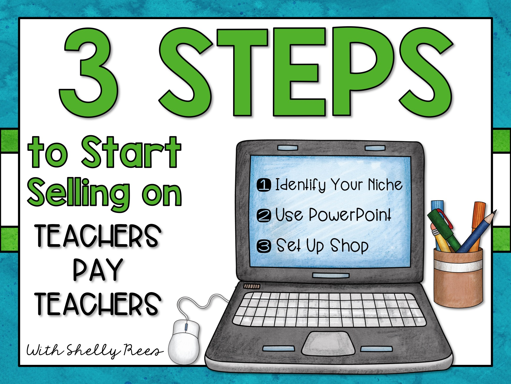 "Computer set up with ""3 Steps to Start Selling on Teachers Pay Teachers"""