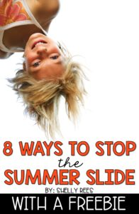 "Silly kid with text ""8 Ways to Stop the Summer Slide with a FREEBIE"""