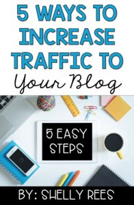 "image of a desk stating ""5 Ways to Increase Traffic to Your Blog - 5 Easy Steps"""
