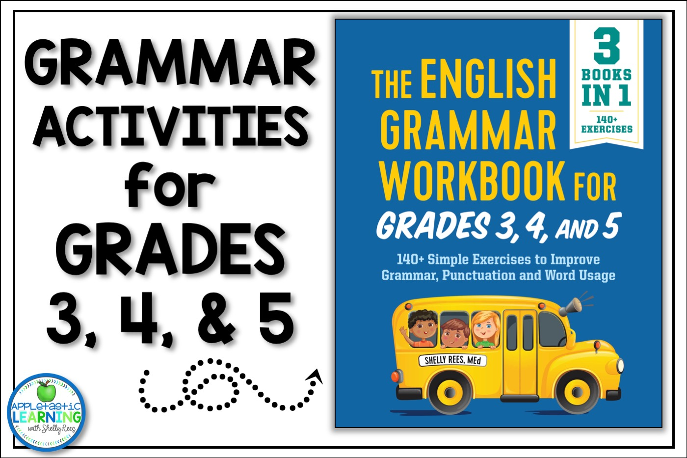 The English Grammar Workbook for Grades 3, 4 and 5