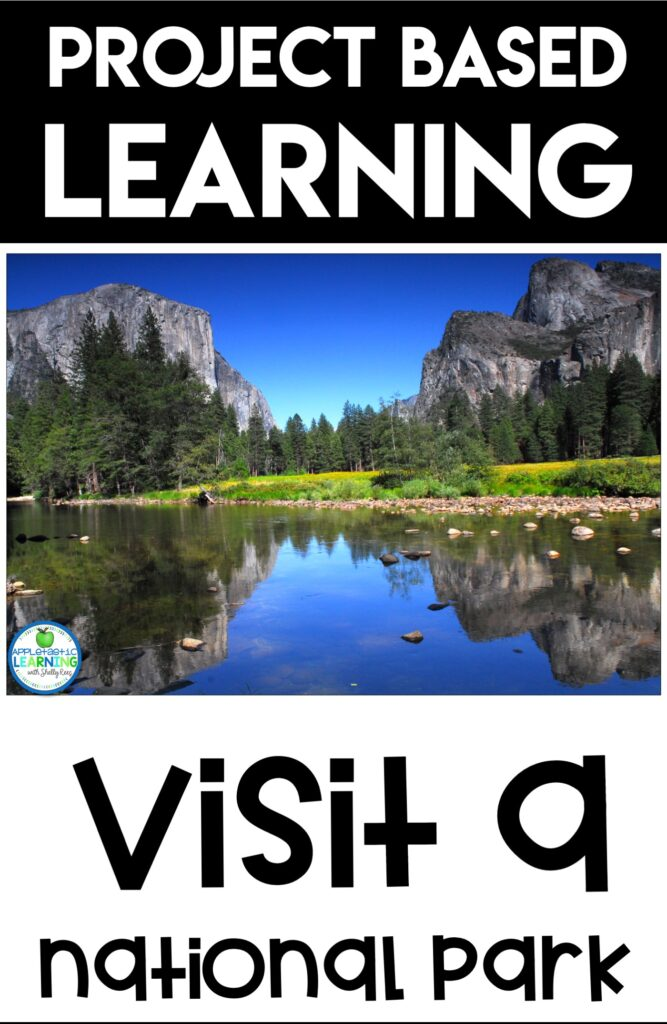 project based learning activity visit a national park