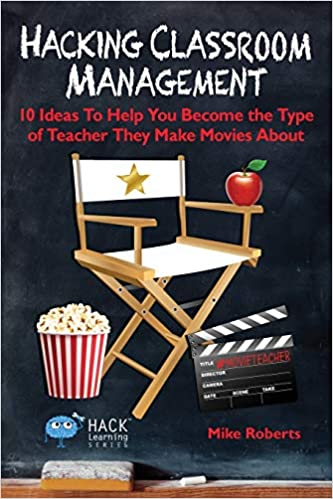 good reads for teachers during the summer hacking classroom management