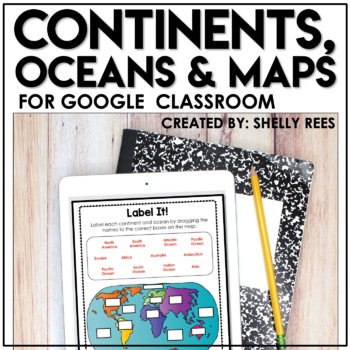 continents oceans and maps for google classroom