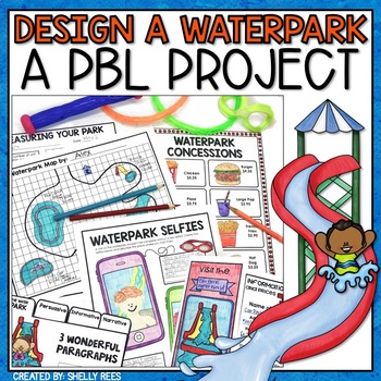 design a waterpark PBL unit for elemenatry
