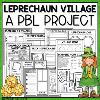 St. Patrick's Day Project Based Learning will have students creating a leprechaun village