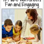 5 easy ways to make worksheets fun and engaging
