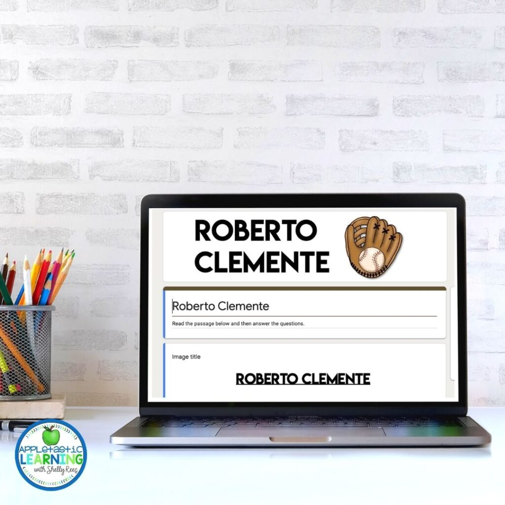 Reading comprehension passage about Roberto Clemente using Google Forms