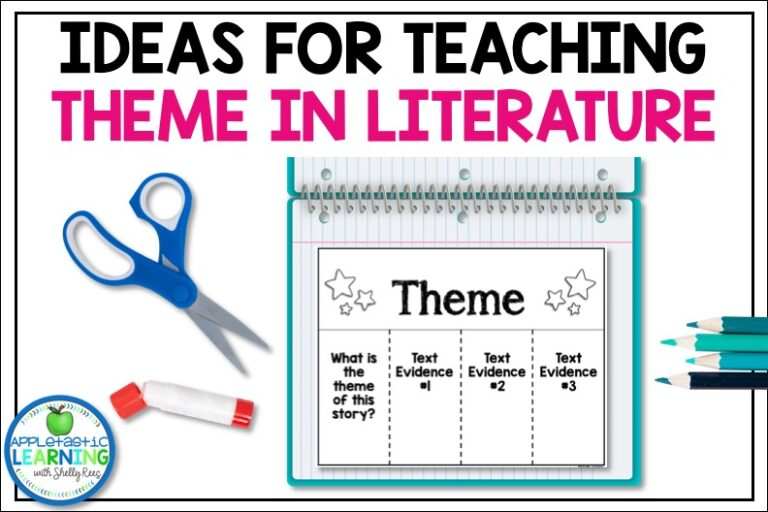 These practical tips and ideas will help you teach your students to identify the theme in literature.
